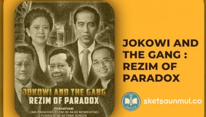 Jokowi and The Gang: Rezim of Paradox